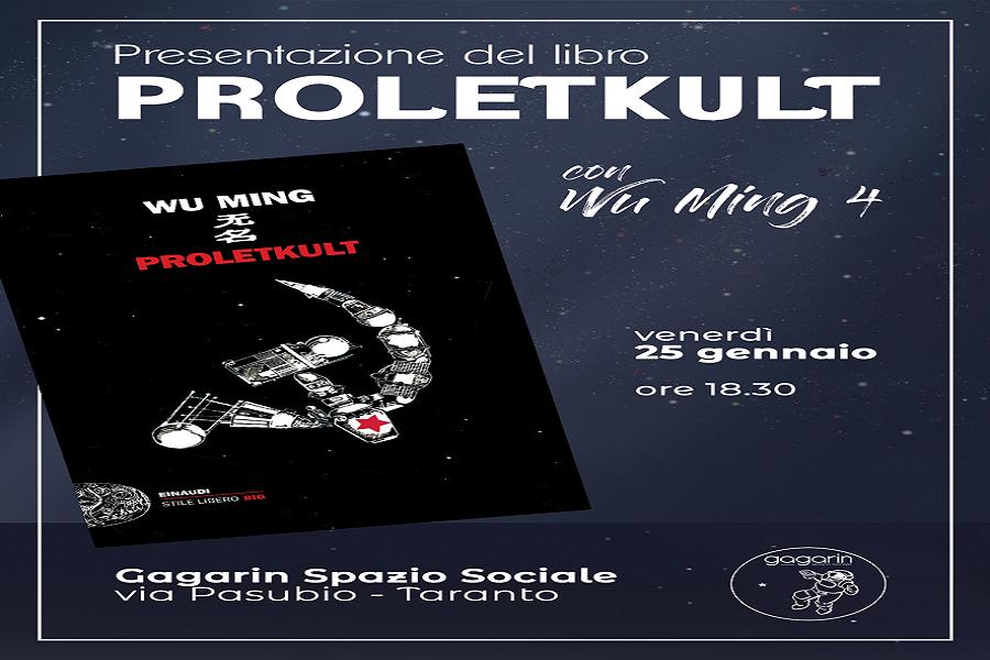 Proletkult, il nuovo romanzo dei Wu Ming allo spazio Gagarin