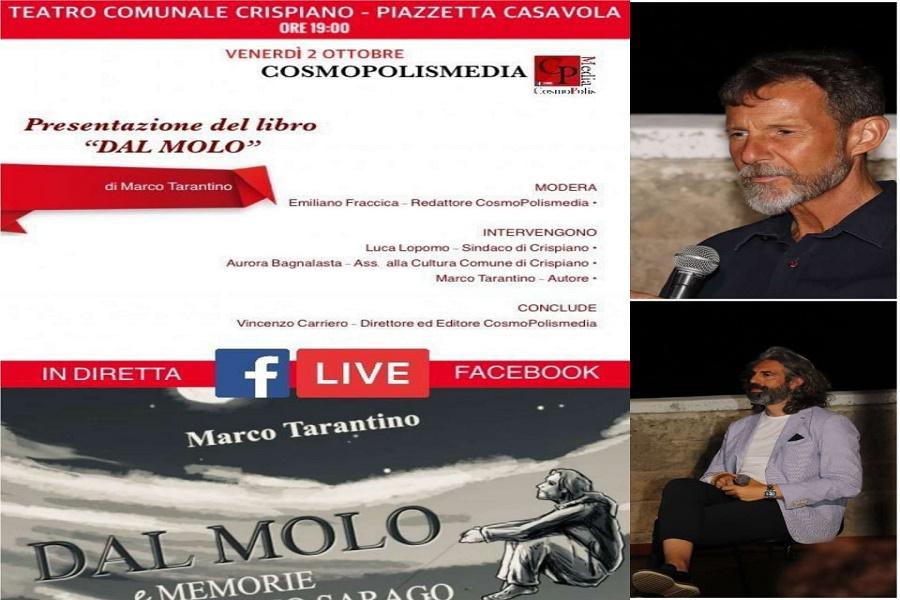 Cosmopolis e Marco Tarantino questa sera a Crispiano